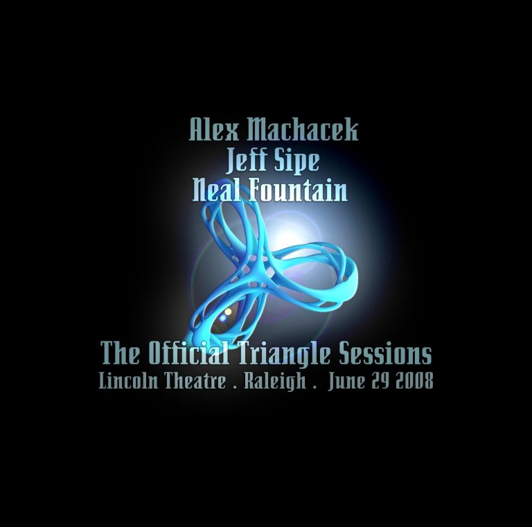 Alex-Machacek,-Jeff-Sipe,-Neal-Fountain-The-Official-Triangle-Sessions