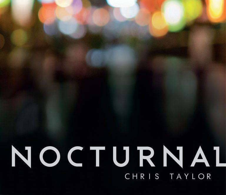 Chris-Taylor-Nocturnal