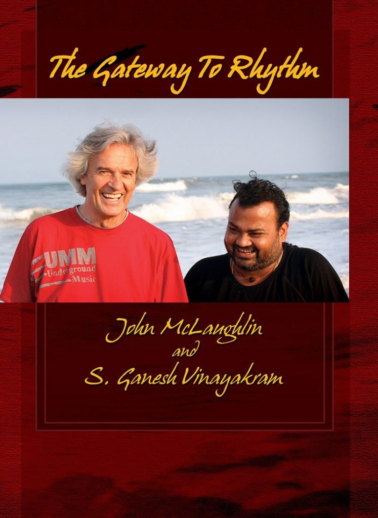 John McLaughlin The Gateway to Rhythm