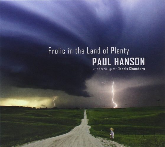Paul Hanson Frolic in the Land of Plenty